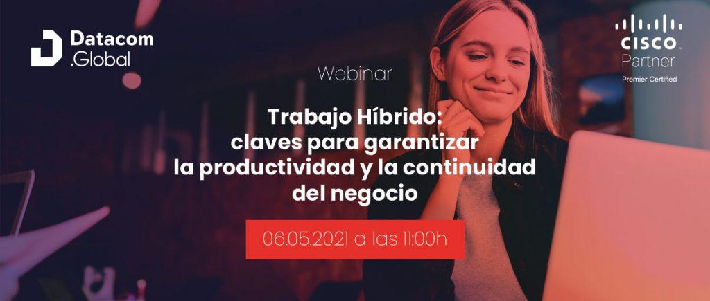 Trabajo Híbrido: claves para garantizar la productividad y la continuidad del negocio